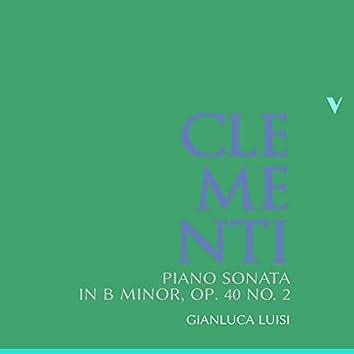 Clementi: Piano Sonata in B Minor, Op. 40 No. 2