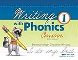 Writing with Phonics 1 - Abeka 1st Grade 1 Cursive Penmanship Student Work Book
