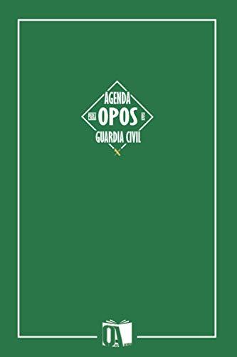 Agenda para opos de Guardia Civil: Agenda de oposiciones para Guardia Civil