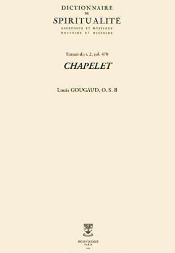 CHAPELET (Dictionnaire de spiritualité) (French Edition)