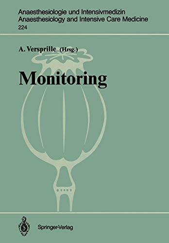 Monitoring (Anaesthesiologie und Intensivmedizin Anaesthesiology and Intensive Care Medicine) (German Edition) (Anaesthesiologie und Intensivmedizin ... and Intensive Care Medicine, 224, Band 224)