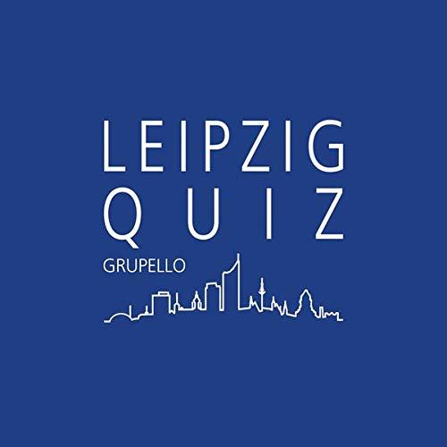 Leipzig-Quiz: 100 Fragen und Antworten