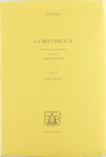 Repubblica. Libri 8° e 9° (Vol. 6)