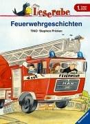 Leserabe. Feuerwehrgeschichten. 1. Lesestufe, ab 1. Klasse (Leserabe - 1. Lesestufe)
