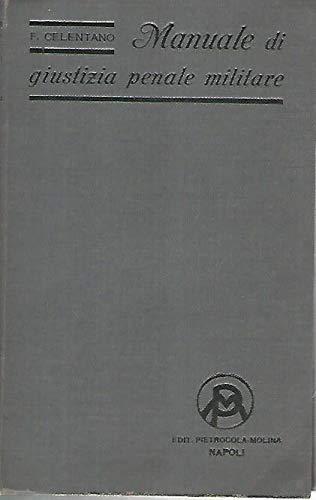 Manuale di diritto penale militare