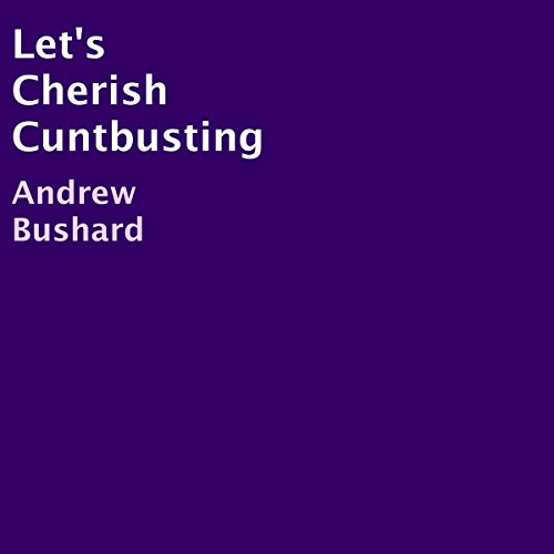 Let's Cherish C-ntbusting audiobook cover art