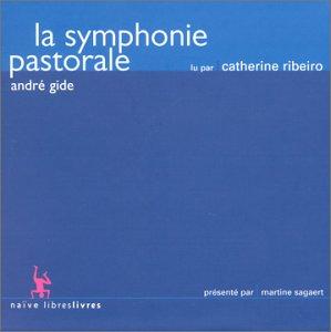 La Symphonie pastorale, d'André Gide (Lu par Catherine Ribeiro)