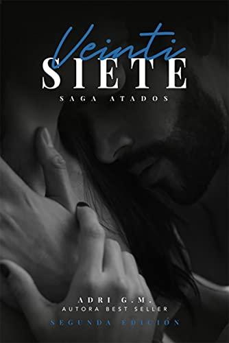 Saga Atados: Veintisiete de Adri G.M.
