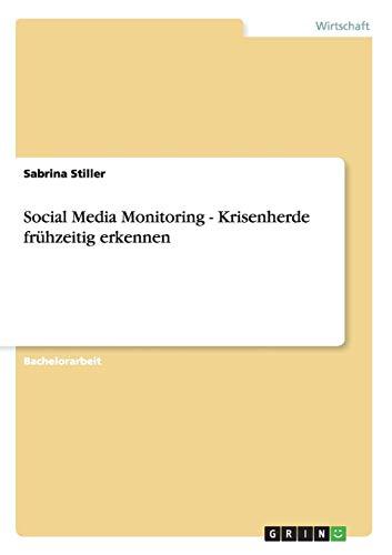 Social Media Monitoring - Krisenherde frühzeitig erkennen