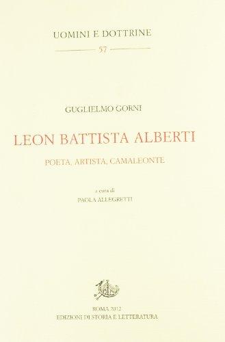 Leon Battista Alberti. Poeta, artista, camaleonte