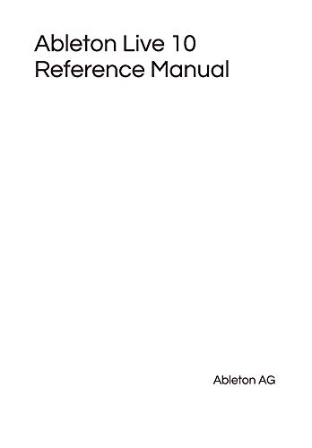 Ableton Live 10 Reference Manual