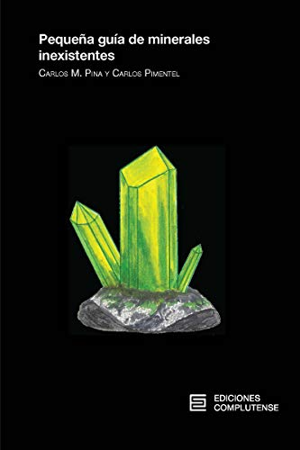 Pequeña guía de minerales inexistentes (VARIA)