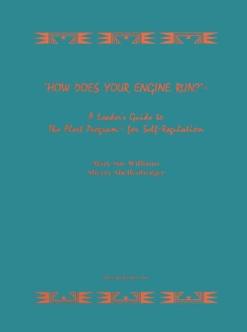 How Does Your Engine Run? Leader's Guide to the Alert Program for Self Regulation