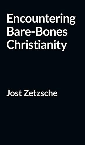 Encountering Bare-Bones Christianity