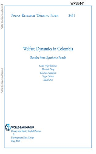 Welfare Dynamics in Colombia : Results from Synthetic Panels (English Edition)