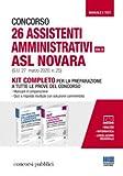 Concorso 26 assistenti amministrativi ASL Novara (Cat. C) (G.U. 27 marzo 2020, n. 25). Kit completo per la preparazione a tutte le prove del concorso