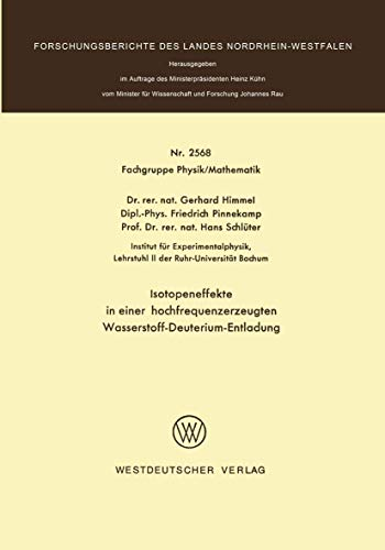 Isotopeneffekte in einer hochfrequenzerzeugten Wasserstoff-Deuterium-Entladung (Forschungsberichte des Landes Nordrhein-Westfalen (2568), Band 2568)