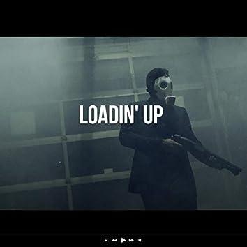 Loadin' Up