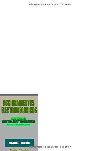 Accionamientos electromecánicos.: Contactores y reles electromecánicos.
