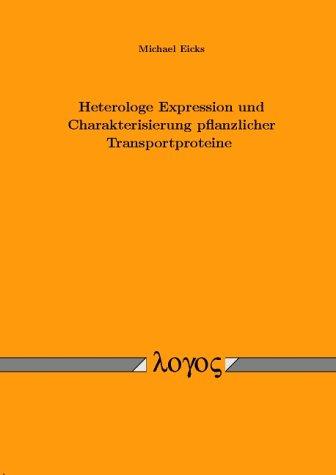 Heterologe Expression und Charakterisierung pflanzlicher Transportproteine