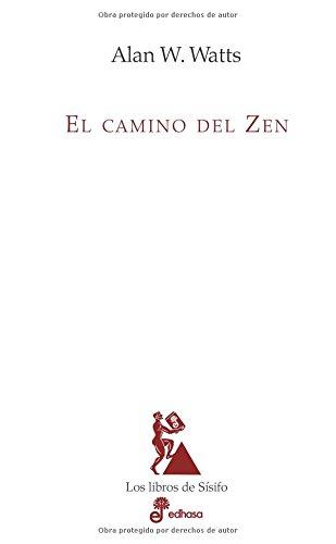 El camino del zen (Los libros de Sísifo)
