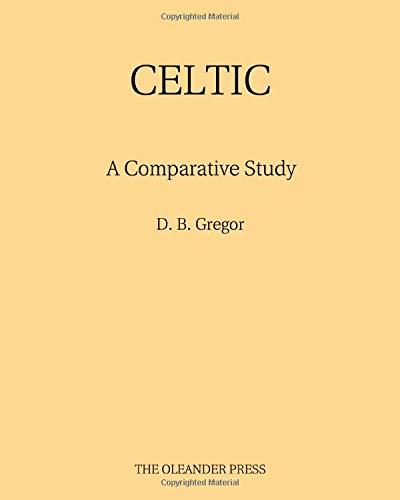 Celtic: A Comparative Study
