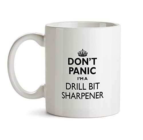 Drill Bit Sharpener Gift Mug - Don't Panic Best Ever Coffee Cup Colleague Co-Worker Thank You Appreciation Present