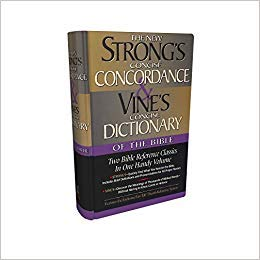 [0785242554] [9780785242550] Strong's Concise Concordance And Vine's Concise Dictionary Of The Bible Two Bible Reference Classics In One Handy Volume 1st Edition-Hardcover