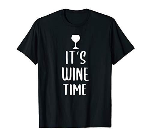 It's Wine Time - Weinliebhaber Wein Weinkenner Spruch T-Shirt