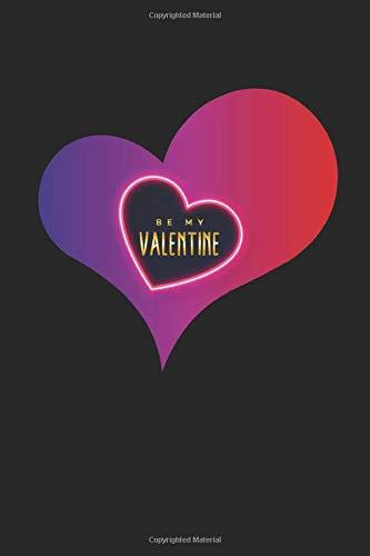 Be my Valentine: Monatsplaner, Termin-Kalender | Geschenk-Idee zum Valentinstag | A5 | 120 Seiten