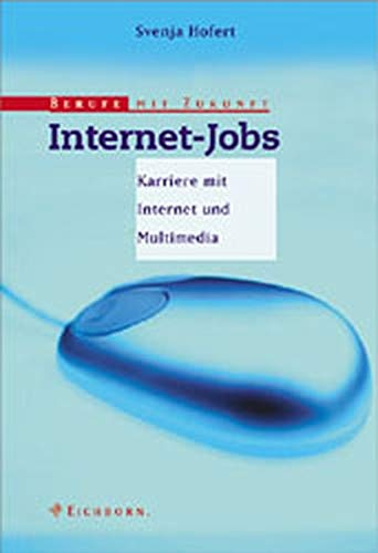 Berufe mit Zukunft: Internet-Jobs