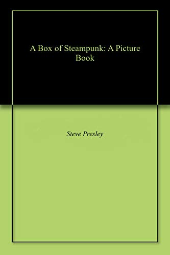 A Box of Steampunk: A Picture Book (English Edition)