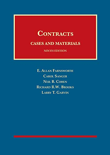 Compare Textbook Prices for Cases and Materials on Contracts University Casebook Series 9 Edition ISBN 9781634606530 by Farnsworth, E.,Sanger, Carol,Cohen, Neil,Brooks, Richard,Garvin, Larry
