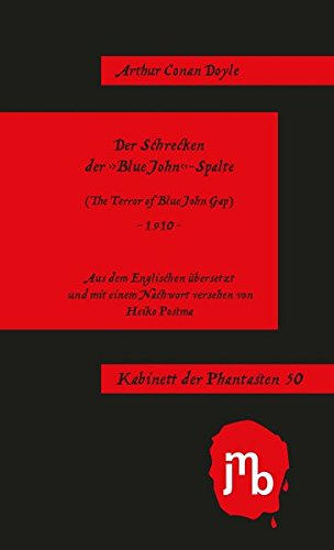 Der Schrecken der 'Blue John'-Spalte: (The Terror of Blue John Gap) (Kabinett der Phantasten)