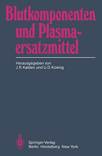 Blutkomponenten und Plasmaersatzmittel