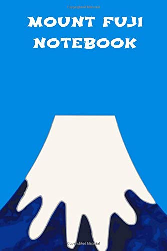Mount Fuji Notebook: Personalised Homework Book Notepad Notebook Composition and Journal Gratitude Diary