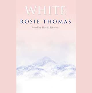 White                   By:                                                                                                                                 Rosie Thomas                               Narrated by:                                                                                                                                 David Rintoul                      Length: 11 hrs and 50 mins     7 ratings     Overall 3.4