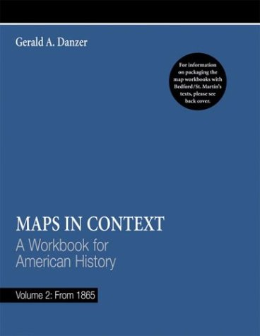 Maps in Context: A Workbook for American History, from 1865: 2