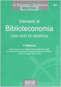 Elementi di biblioteconomia. Con test di verifica (Il timone)