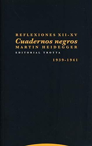 Reflexiones XII-Xv. cuadernos negros: Cuadernos negros (1939