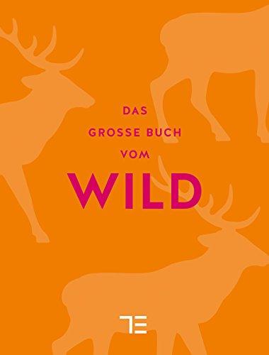 Das große Buch vom Wild (Sonderleistungen)