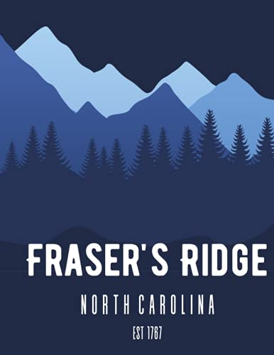 Fraser's Ridge Notebook-8.5x11, 100 lined pages with a Celtic knot watermark on each page: Lined Notebook with a nod to Outlander fandom, Paperback, ... and thoughts. (Scottish Highlander Notebooks)
