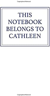 This Notebook Belongs to Cathleen