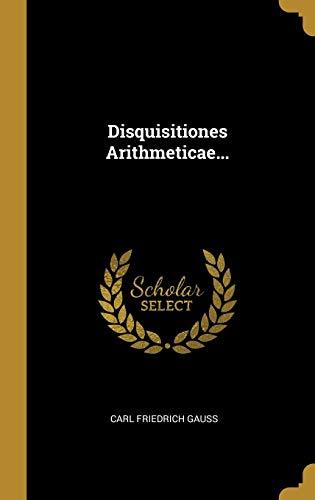 Disquisitiones Arithmeticae... (Latin Edition)