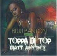 """BUJU BANTON"" PRESENTS TOPPA DI TOP DIRTY RHYTHMS"