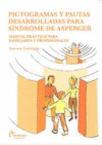 Pictogramas y pautas desarrolladas para síndrome de Asperger : manual práctico p