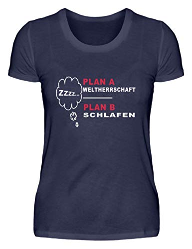 Plan A - El dominio mundial Plan B - Dormir. Rahmenlos - Camiseta de manga corta para mujer azul oscuro M