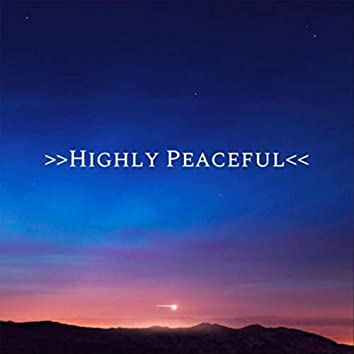 Highly Peaceful