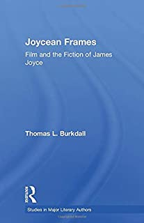 Joycean Frames: Film and the Fiction of James Joyce