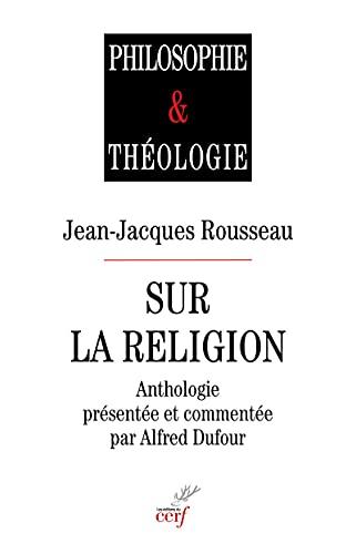 Jean-Jacques Rousseau sur la religion